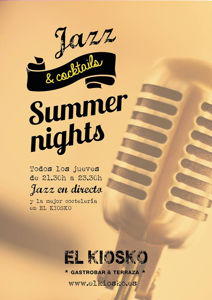 El Kiosko Jazz&Cocktails Summer nights
