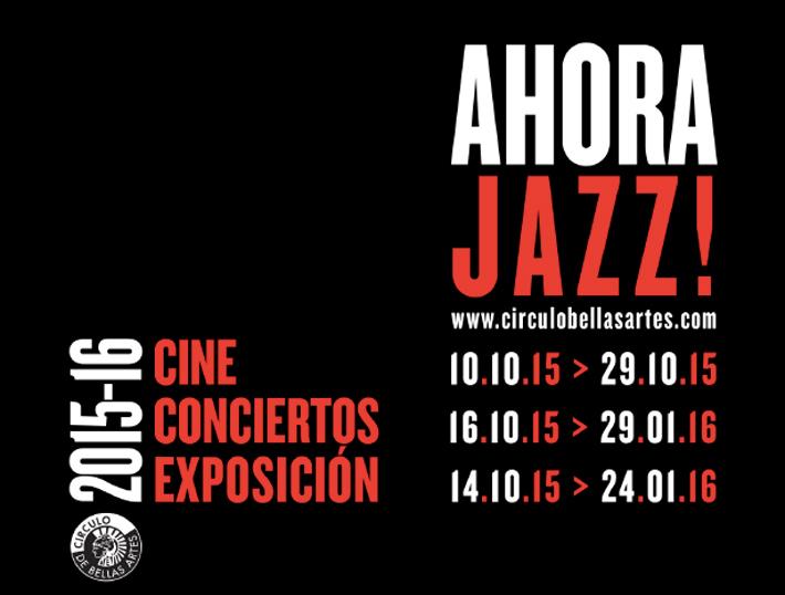 Ahora-Jazz-Círculo-de-Bellas-Artes