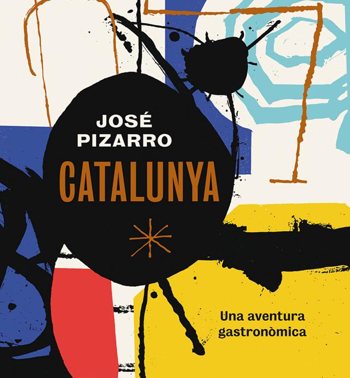 Agenda gastronomica Madrid Jose Pizarro Libro Catalunya