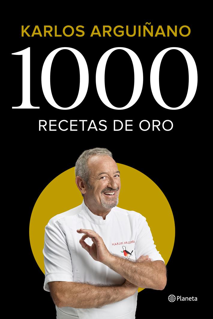 mejores-libros-de-gastronomia-y cocina-1000-recetas-de-oro-karlos-arguinano
