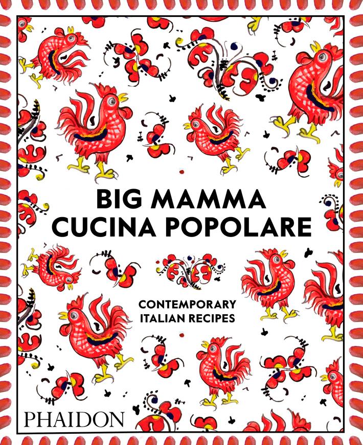 mejores-libros-de-gastronomia-y cocina-Big-mammas-cucina-popolare Phaidon