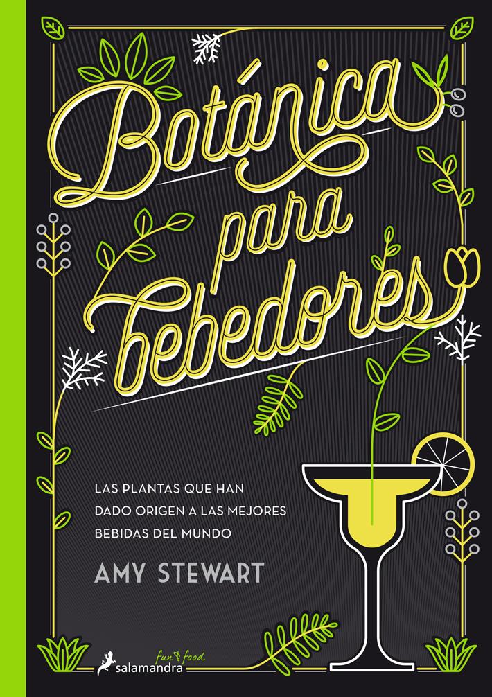 mejores-libros-de-gastronomia-y cocina-Botanica-para-bebedores Amy Stewart