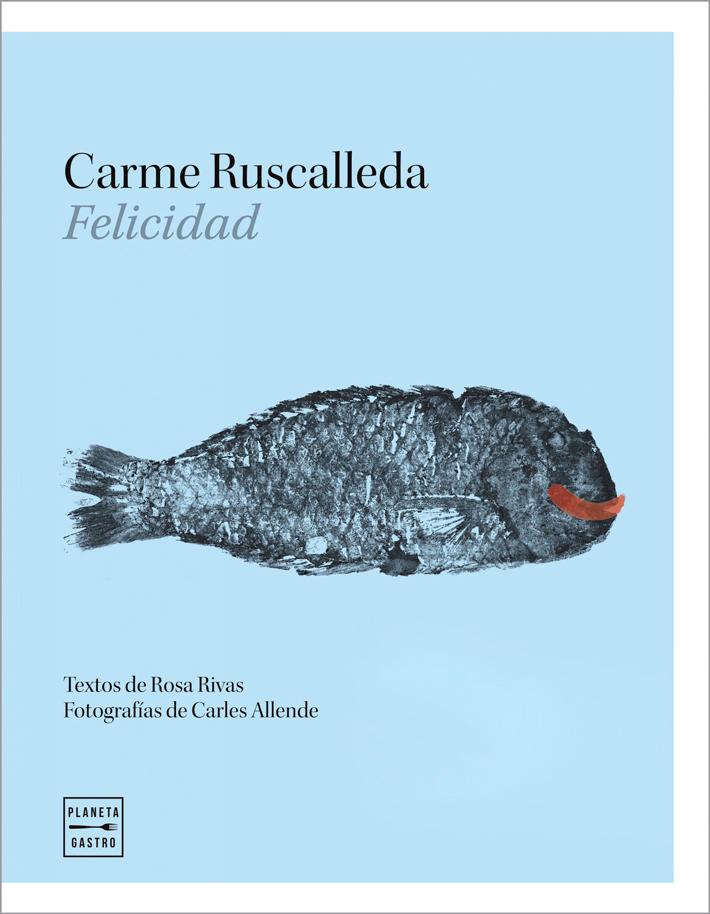 mejores-libros-de-gastronomia-y cocina-Carme Ruscalleda Felicidad