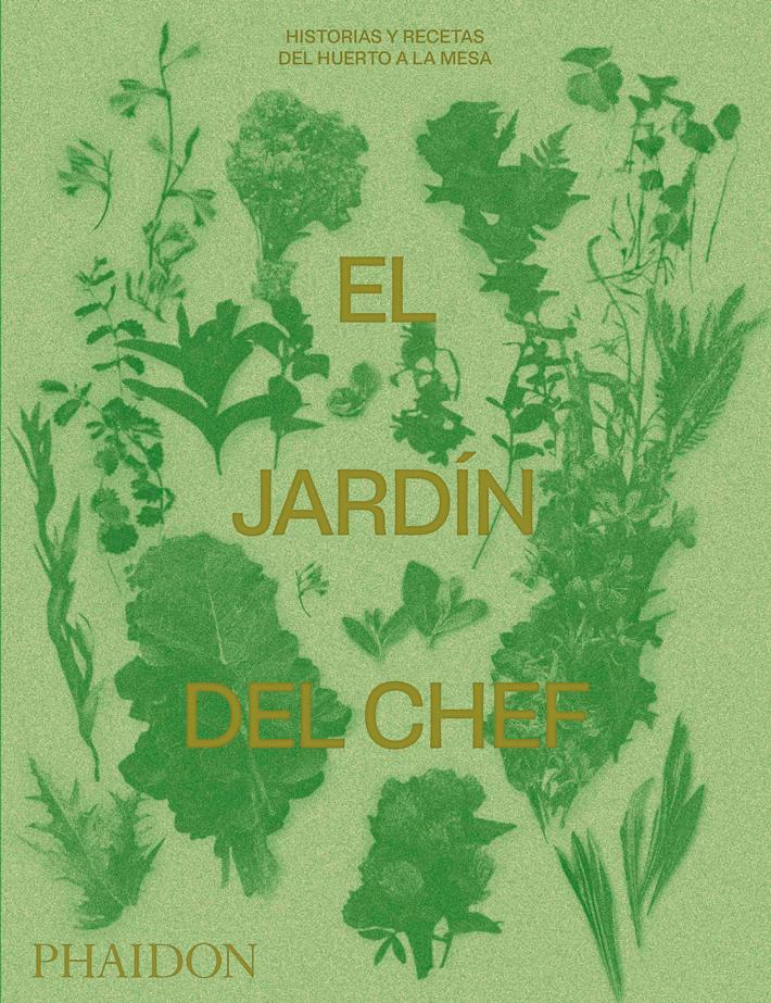 mejores-libros-de-gastronomia-y cocina-El-jardin-del-chef Phaidon