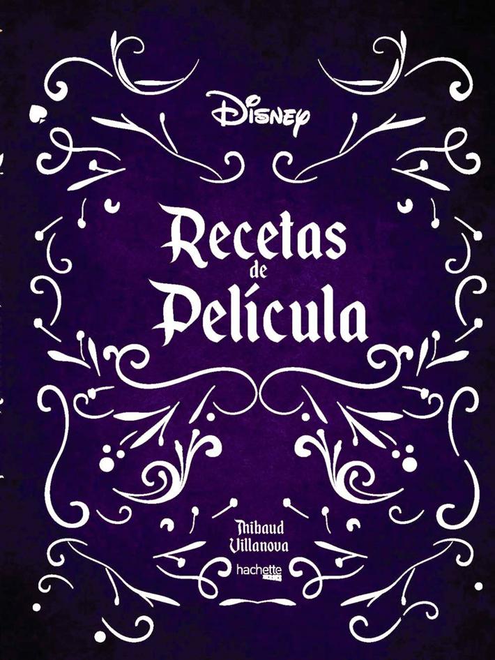 mejores-libros-de-gastronomia-y cocina-Recetas-de-pelicula Disney