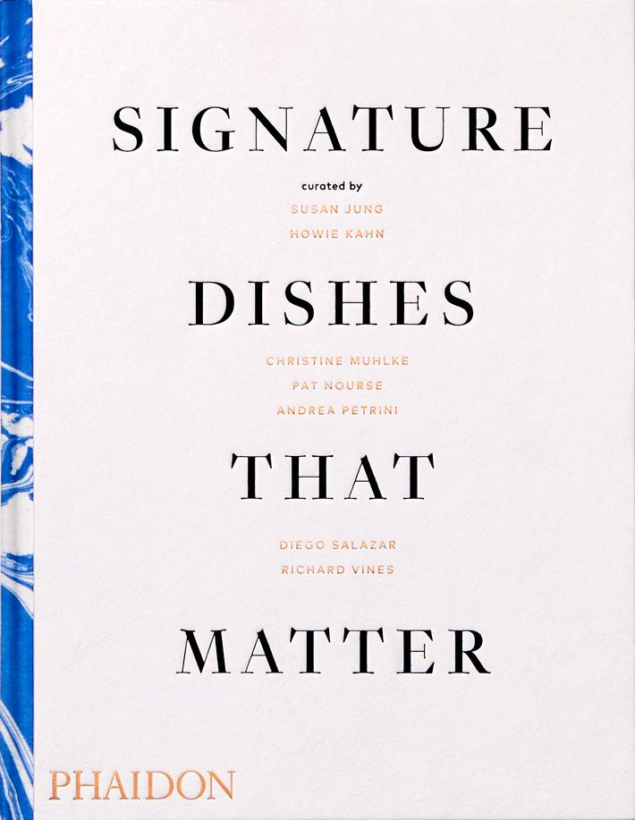 mejores-libros-de-gastronomia-y cocina-Signature-dishes-that-matter