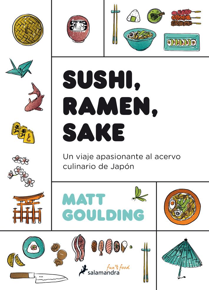 mejores-libros-de-gastronomia-y cocina-Sushi ramen sake Matt Goulding