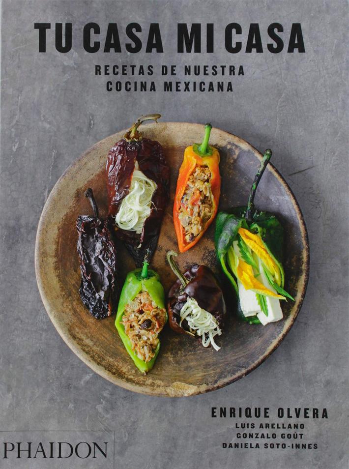 mejores-libros-de-gastronomia-y cocina-Tu-casa-mi-casa.-Recetas-de-nuestra-cocina-mexicana Enrique Olvera